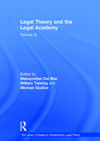 Legal Theory and the Legal Academy Volume III book cover
