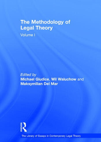 The Methodology of Legal Theory Volume I book cover