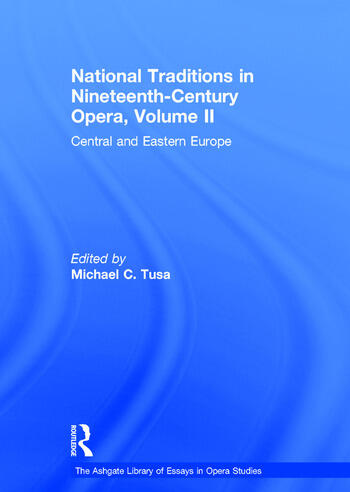 National Traditions in Nineteenth-Century Opera, Volume II Central and Eastern Europe book cover