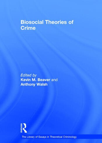Biosocial Theories of Crime book cover