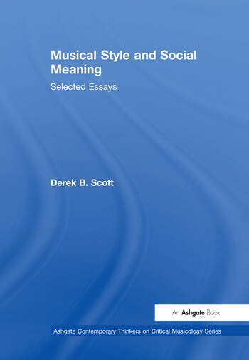 Musical Style and Social Meaning Selected Essays book cover