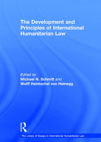 The Development and Principles of International Humanitarian Law book cover