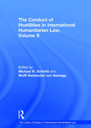 The Conduct of Hostilities in International Humanitarian Law, Volume II book cover