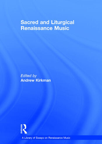 Sacred and Liturgical Renaissance Music book cover