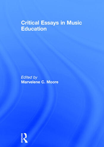 Critical Essays in Music Education book cover