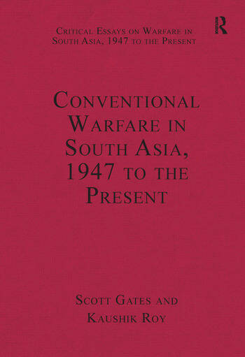 Conventional Warfare in South Asia, 1947 to the Present book cover
