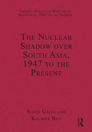 The Nuclear Shadow over South Asia, 1947 to the Present book cover