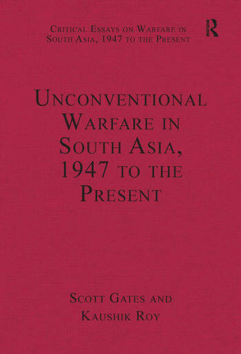 Unconventional Warfare in South Asia, 1947 to the Present book cover