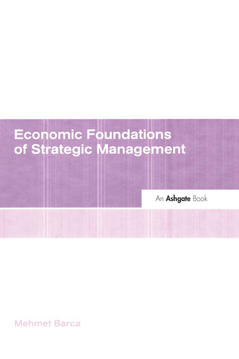 Economic Foundations of Strategic Management book cover