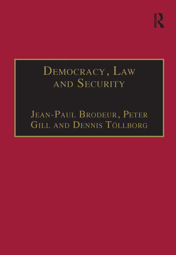 Democracy, Law and Security Internal Security Services in Contemporary Europe book cover