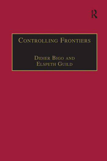 Controlling Frontiers Free Movement Into and Within Europe book cover