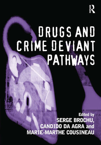 Drugs and Crime Deviant Pathways book cover