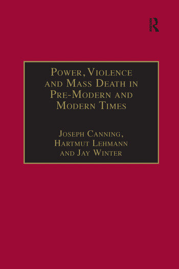 Power, Violence and Mass Death in Pre-Modern and Modern Times book cover