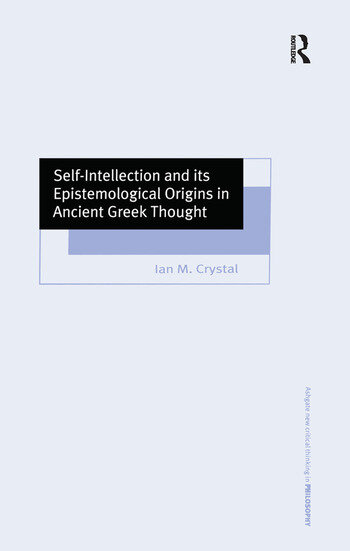 Self-Intellection and its Epistemological Origins in Ancient Greek Thought book cover