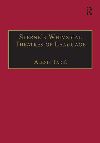 Sterne's Whimsical Theatres of Language Orality, Gesture, Literacy book cover