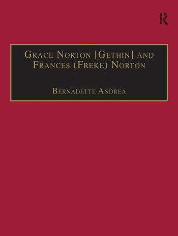 Grace Norton [Gethin] and Frances (Freke) Norton Printed Writings 1641–1700: Series II, Part Two, Volume 9 book cover