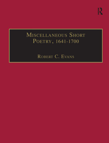Miscellaneous Short Poetry, 1641–1700 Printed Writings 1641–1700: Series II, Part Three, Volume 4 book cover