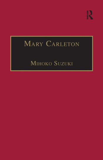 Mary Carleton Printed Writings 1641–1700: Series II, Part Three, Volume 6 book cover