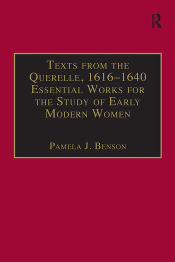 Texts from the Querelle, 1616–1640 Essential Works for the Study of Early Modern Women: Series III, Part Two, Volume 2 book cover