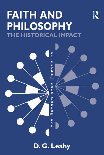 Faith and Philosophy The Historical Impact book cover