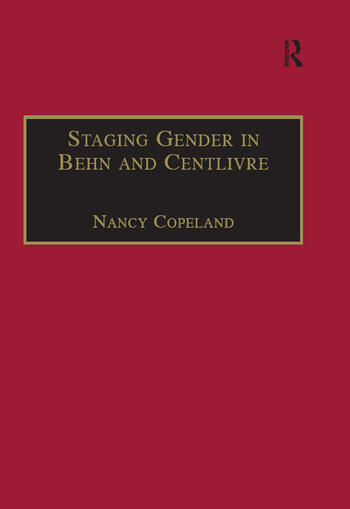 Staging Gender in Behn and Centlivre Women's Comedy and the Theatre book cover