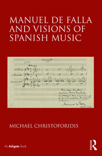 Manuel de Falla and Visions of Spanish Music book cover