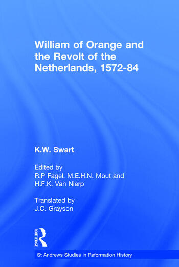 William of Orange and the Revolt of the Netherlands, 1572-84 book cover
