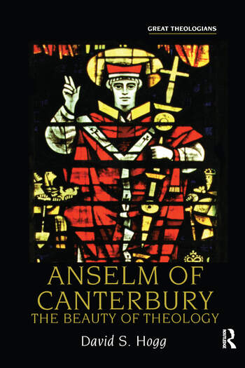 Anselm of Canterbury The Beauty of Theology book cover