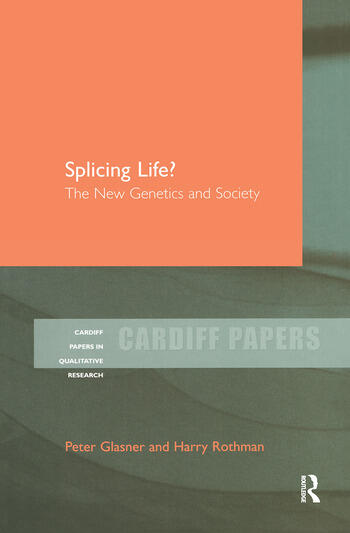 Splicing Life? The New Genetics and Society book cover