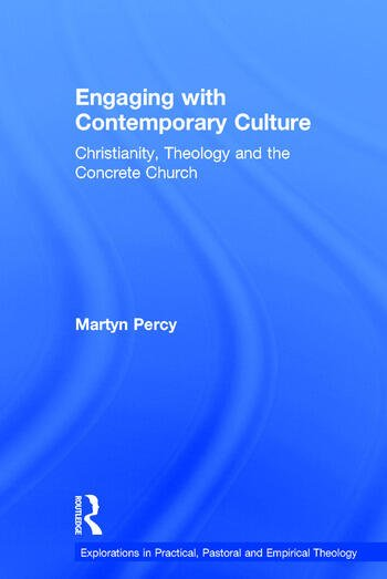 Engaging with Contemporary Culture Christianity, Theology and the Concrete Church book cover
