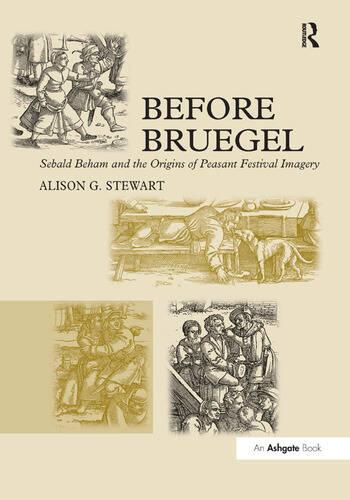 Before Bruegel Sebald Beham and the Origins of Peasant Festival Imagery book cover