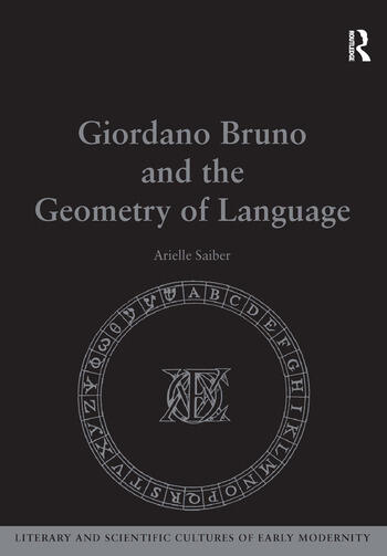 Giordano Bruno and the Geometry of Language book cover