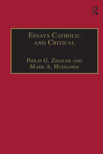 Essays Catholic and Critical By George P. Schner, SJ book cover