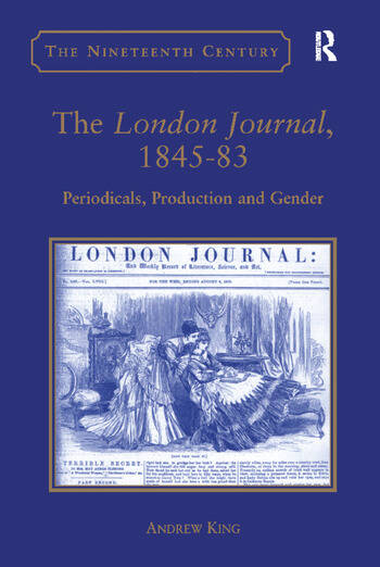 The London Journal, 1845-83 Periodicals, Production and Gender book cover
