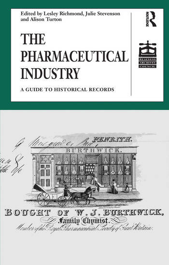 The Pharmaceutical Industry A Guide to Historical Records book cover