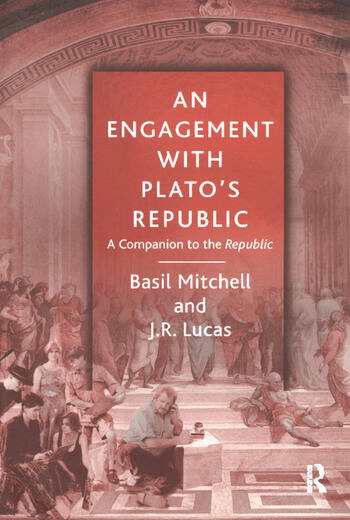 An Engagement with Plato's Republic A Companion to the Republic book cover