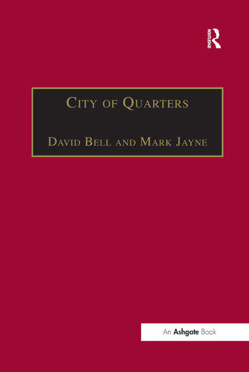 City of Quarters Urban Villages in the Contemporary City book cover