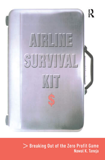 Airline Survival Kit Breaking Out of the Zero Profit Game book cover