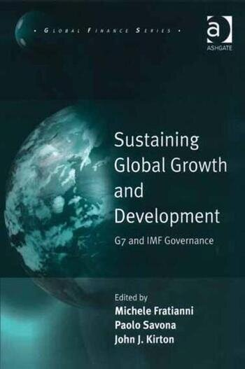 Sustaining Global Growth and Development G7 and IMF Governance book cover