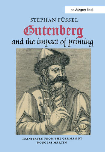 Gutenberg and the Impact of Printing book cover