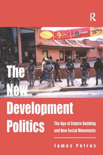 The New Development Politics The Age of Empire Building and New Social Movements book cover
