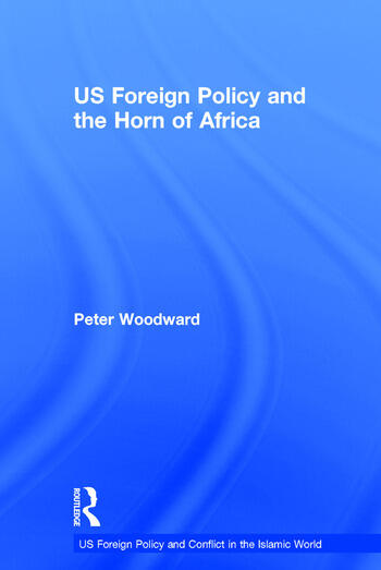 US Foreign Policy and the Horn of Africa book cover