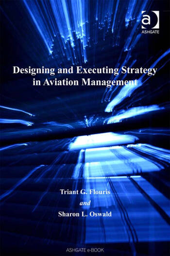 Designing and Executing Strategy in Aviation Management book cover