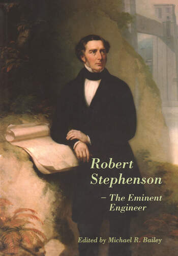 Robert Stephenson – The Eminent Engineer book cover