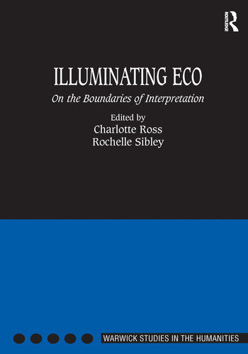 Illuminating Eco On the Boundaries of Interpretation book cover