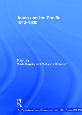 Japan and the Pacific, 1540–1920 Threat and Opportunity book cover