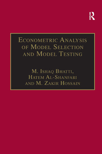 Econometric Analysis of Model Selection and Model Testing book cover