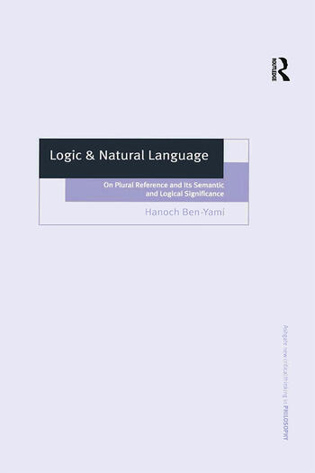 Logic & Natural Language On Plural Reference and Its Semantic and Logical Significance book cover