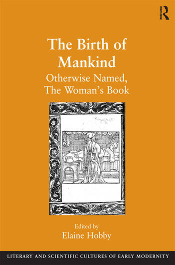 The Birth of Mankind Otherwise Named, The Woman's Book book cover