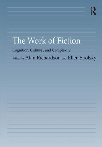 The Work of Fiction Cognition, Culture, and Complexity book cover